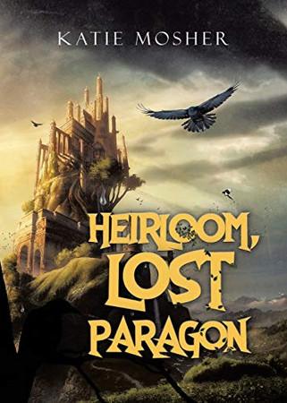 Heirloom, Lost Paragon