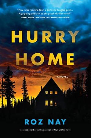Hurry Home: A Novel