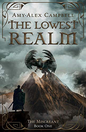 The Lowest Realm (The Miscreant)