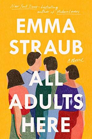 All Adults Here: A Novel