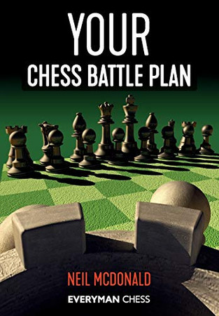 Your Chess Battle Plan (Everyman Chess)