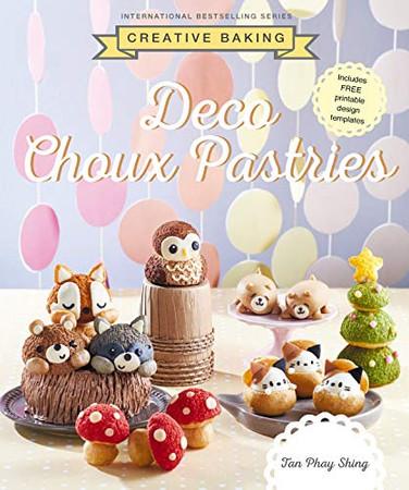 Creative Baking: Deco Choux Pastry