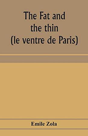 The fat and the thin; (le ventre de Paris)