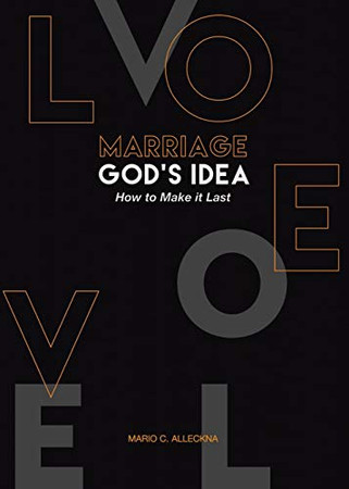 MARRIAGE GOD'S IDEA How to Make it Last