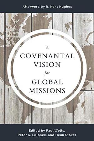 A Covenantal Vision for Global Mission