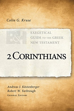 2 Corinthians (Exegetical Guide to the Greek New Testament)
