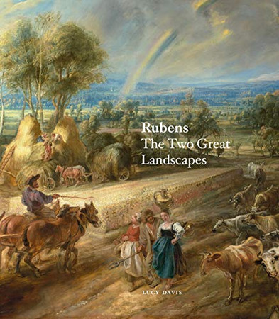 Rubens: The Two Great Landscapes