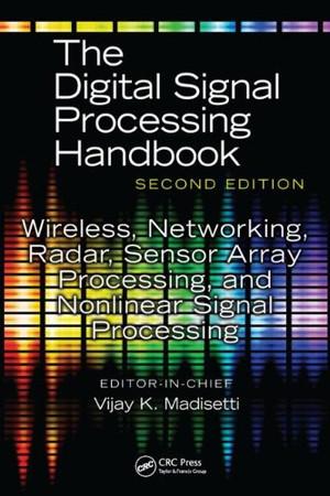 The Digital Signal Processing Handbook  (Second Edition)