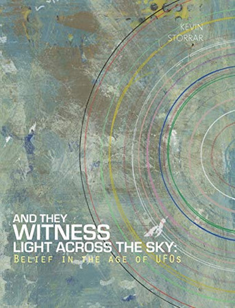 And They Witness Light Across The Sky