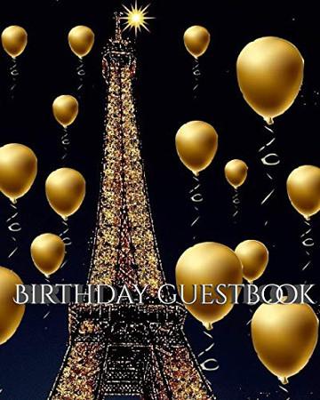 Paris Eiffel Tower Birthday gold ballon blank guest Book