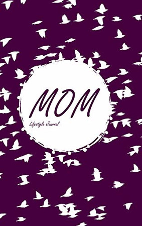Mom Lifestyle Journal, Write-in Notebook, Dotted Lines, 288 Pages, Wide Ruled, Size 6 x 9 Inch (A5) Hardcover (Purple)
