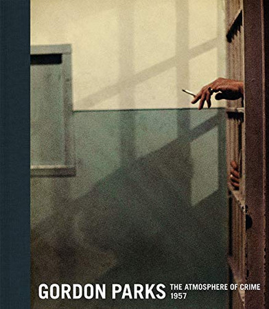 Gordon Parks: The Atmosphere of Crime, 1957