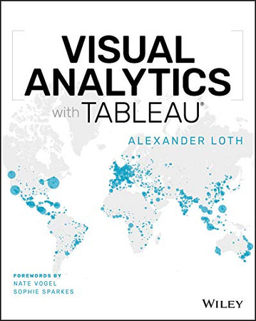Visual Analytics with Tableau