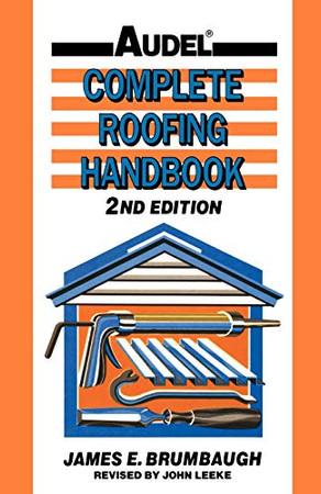 Complete Roofing Handbook 2e
