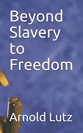 Beyond Slavery to Freedom