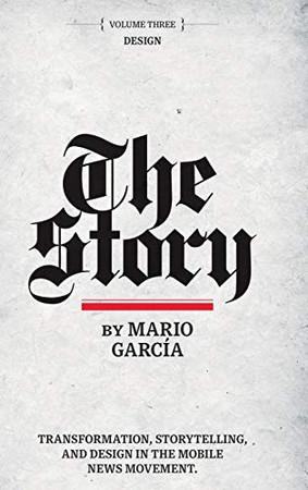 The Story: Volume III: Design