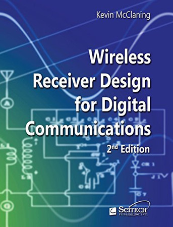 Wireless Receiver Design for Digital Communications (Telecommunications)
