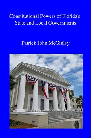Constitutional Powers of Florida's State and Local Governments