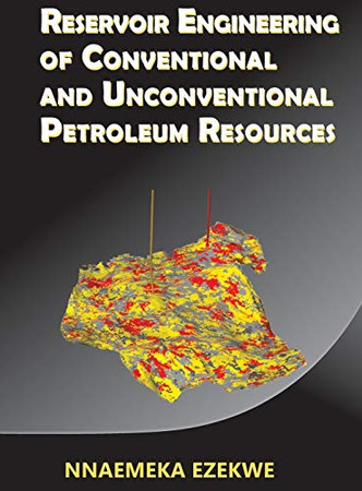Reservoir Engineering of Conventional and Unconventional Petroleum Resources