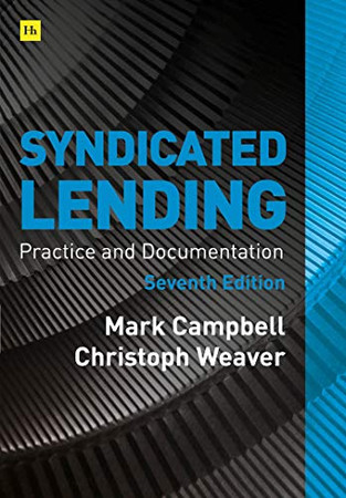Syndicated Lending 7th edition: Practice and Documentation