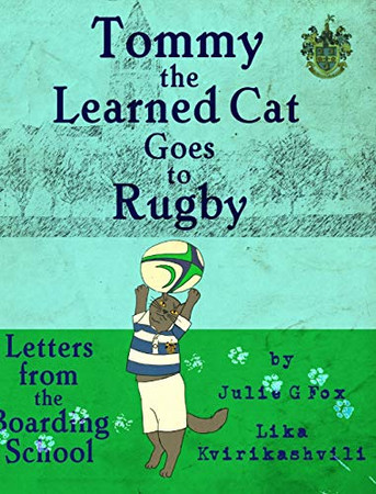 Tommy the Learned Cat Goes to Rugby
