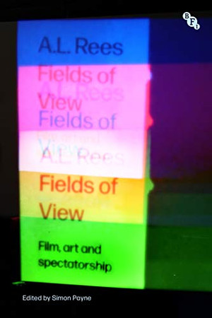 Fields of View: Film, Art and Spectatorship