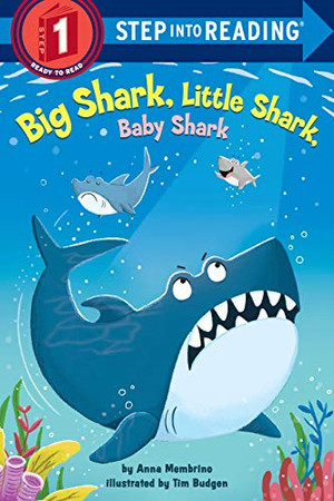 Big Shark, Little Shark, Baby Shark (Step into Reading)
