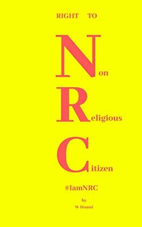 Right To  Non Religious Citizen: NRC