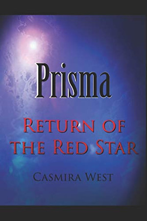 Prisma: Return of the Red Star