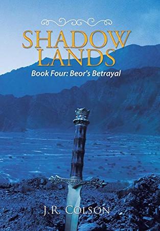 Shadow Lands: Beor's Betrayal