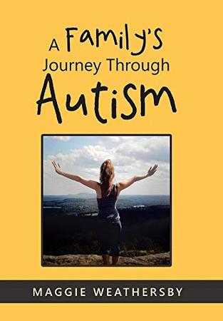A Family's Journey Through Autism