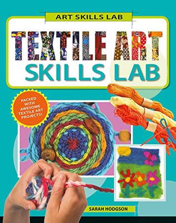 Textile Art Skills Lab