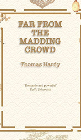 Far from the Madding Crowd (The Best Thomas Hardy Books)