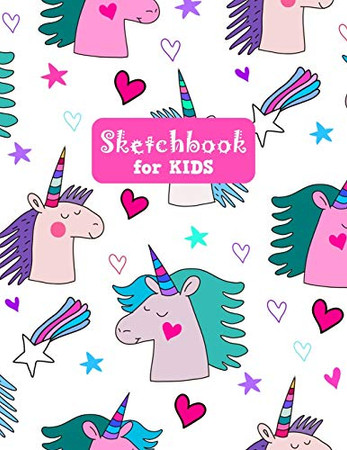 Sketchbook for Kids: Adorable Unicorn Large Sketch Book for Sketching, Drawing, Creative Doodling Notepad and Activity Book - Birthday and Christmas ... Girls, Teens and Women - Lilly Design # 0079