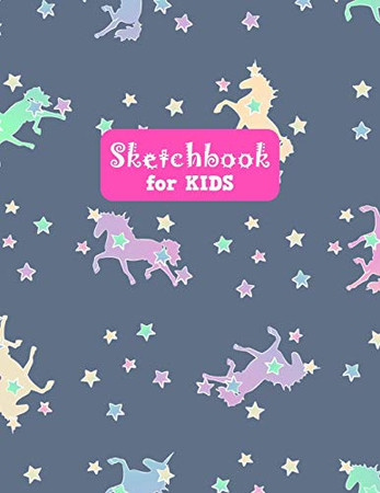 Sketchbook for Kids: Adorable Unicorn Large Sketch Book for Sketching, Drawing, Creative Doodling Notepad and Activity Book - Birthday and Christmas ... Girls, Teens and Women - Lilly Design # 0084