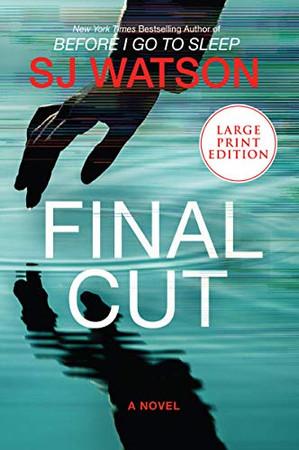 Final Cut: A Novel