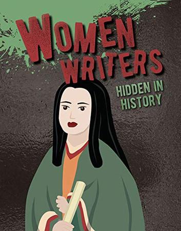 Women Writers Hidden in History (Hidden History)