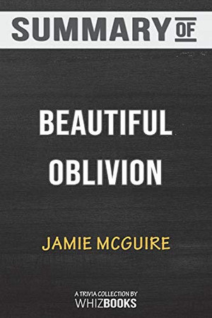 Summary of Beautiful Oblivion: A Novel (The Maddox Brothers Series) by Jamie McGuire: Trivia/Quiz for Fans