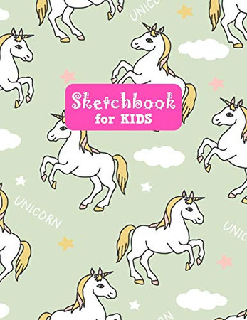 Sketchbook for Kids: Unicorn Large Sketch Book for Drawing, Writing, Painting, Sketching, Doodling and Activity Book- Birthday and Christmas Gift ... Boys, Teens and Women - Lilly Design # 0081