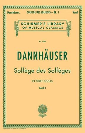 Solfège de Solfèges, Book 1 - Schirmer's Libary of Musical Classics, Vol. 1289)