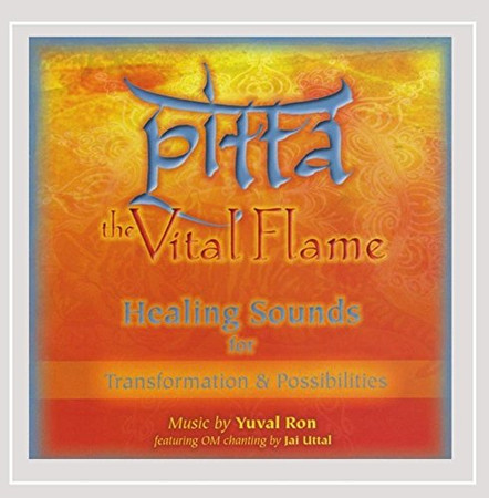 Pitta: The Vital Flame (Healing Sounds for Transformation & Possibilities) [feat. Jai Uttal]