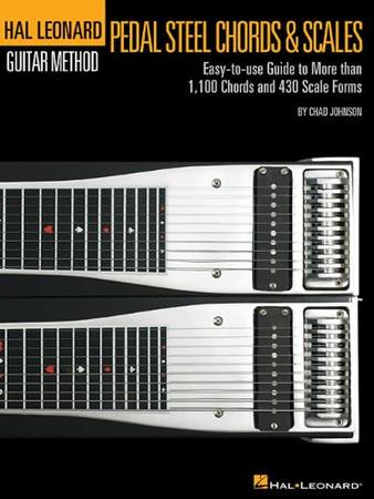Pedal Steel Chords & Scales - Hal Leonard Pedal Steel Method Series (Book Only) (Hal Leonard Guitar Method (Songbooks))