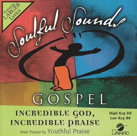 Incredible God Incredible Praise [Accompaniment/Performance Track]