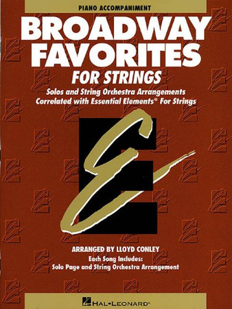Essential Elements Broadway Favorites for Strings - Piano Accompaniment (Essential Elements for Strings)