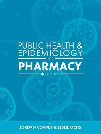 Public Health and Epidemiology for Pharmacy
