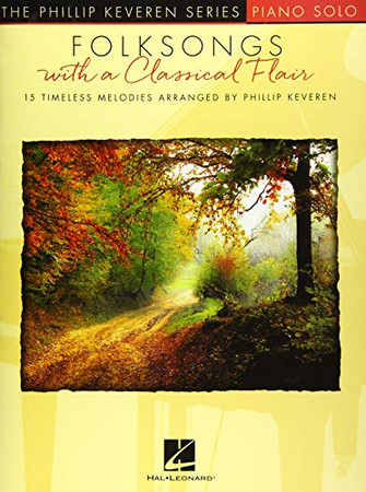 Folksongs with a Classical Flair: The Phillip Keveren Series Piano Solo National Federation of Music Clubs 2020-2024 Selection
