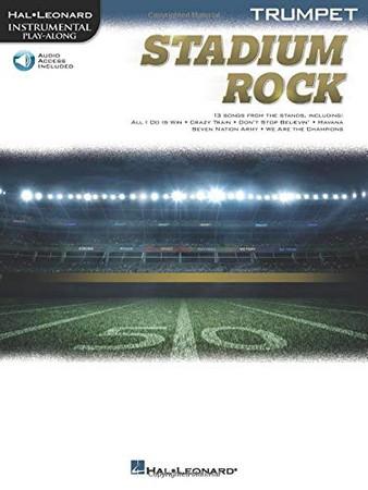 Stadium Rock for Trumpet (Stadium Rock: Hal-leonard Instrumetal Play-along)