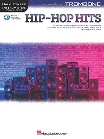 Hip-Hop Hits for Trombone Play-Along with Online Audio (Hal Leonard Instrumental Play-along)