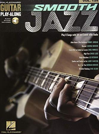 Smooth Jazz: Guitar Play-Along Volume 124 (Hal Leonard Guitar Play-Along)