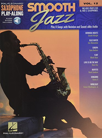 Smooth Jazz: Saxophone Play-Along Volume 12 (Hal Leonard Saxophone Play-along)